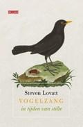 Vogelzang in tijden van stilte | Steven Lovatt |