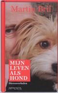 Mijn leven als hond | Martin Bril |