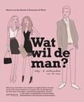 Wat wil de man? | Mirjam van den Broeke & F. de Wind |