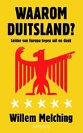 Waarom Duitsland? | Willem Melching |