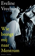 Wie brengt mij naar Mentrum   Eveline Vreeburg  