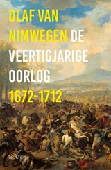 De veertigjarige oorlog 1672-1712   Olaf van Nimwegen   9789044638714