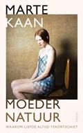 Moeder Natuur | Marte Kaan |