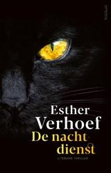 De Nachtdienst   Esther Verhoef   9789044643589
