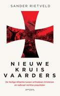 Nieuwe kruisvaarders | Sander Rietveld |