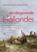 De vliegerende Hollander | Gert Jan Johannes ; Inger Leemans |