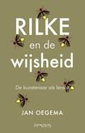 Rilke en de wijsheid | Jan Oegema |