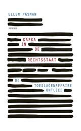 Kafka in de rechtsstaat   Ellen Pasman   9789044646771