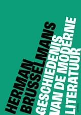 Geschiedenis van de moderne literatuur   Herman Brusselmans   9789044648904