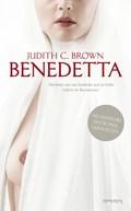 Benedetta | Judith C. Brown |