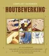 Compleet handboek houtbewerking | auteur onbekend | 9789044720136