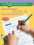 Oefenblaadjes spelling en woordenschat 9-10 jaar   Moniek Vermeulen  