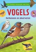 Vogels herkennen en observeren | Valerie Tracqui |