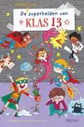 Klas 13 de superhelden | Matthew J. Gilbert ; Honest Lee |