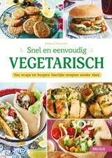 Snel en eenvoudig vegetarisch | Clarissa Sehn ; Florian Sehn | 9789044761078