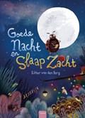 Goede nacht slaapzacht   Esther van den Berg  