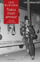 Tokio mon amour   Ian Buruma   9789045030487
