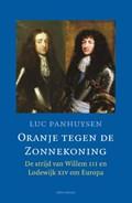Oranje tegen de Zonnekoning   Luc Panhuysen  