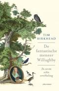 De fantastische Mr. Willughby   Tim Birkhead  