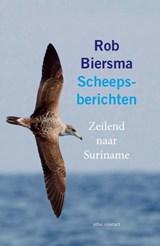 Scheepsberichten   Rob Biersma   9789045039138