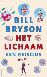 Het lichaam | Bill Bryson | 9789045040028