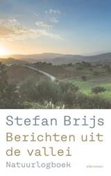 Berichten uit de vallei   Stefan Brijs   9789045040592