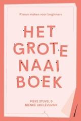 Het grote naaiboek | Nienke van Leverink ; Pieke Stuvel | 9789045041315