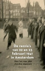 De razzia's van 22 en 23 februari 1941 in Amsterdam   Wally de Lang   9789045042749
