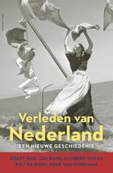 Verleden van Nederland | Geert Mak ; Jan Bank ; Gijsbert van Es ; Piet de Rooy ; René van Stipriaan | 9789045043715