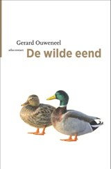 De wilde eend | Gerard Ouweneel | 9789045044651
