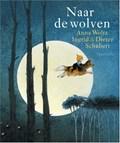 Naar de wolven   Anna Woltz  