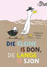 Die kleine is Don, de lange is Sjon | Catharina Valckx | 9789045123974