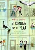 De koning van de flat | Marieke Smithuis |