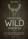Eigentijdse wildgerechten | Harald Rüssel |