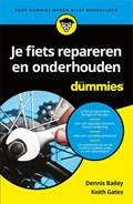 Je fiets repareren en onderhouden voor Dummies | Dennis Bailey ; Keith Gates |