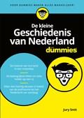 De kleine Geschiedenis van Nederland voor dummies   Jury Smit  