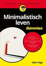 Minimalistisch leven voor Dummies | Selim Tolga | 9789045357454