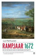 Rampjaar 1672   Luc Panhuysen  