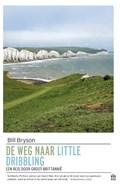 De weg naar Little Dribbling   Bill Bryson  