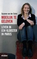 Moeilijk te geloven   Suzanne van der Schot  