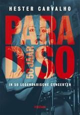 Paradiso 50 jaar | Hester Carvalho | 9789046822142