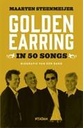 Golden Earring in 50 songs | Maarten Steenmeijer |