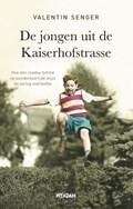 De jongen uit de Kaiserhofstrasse | Valentin Senger |
