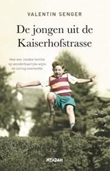 De jongen uit de Kaiserhofstrasse   Valentin Senger   9789046826973