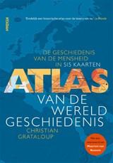Atlas van de wereldgeschiedenis | Christian Grataloup | 9789046827321
