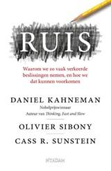 Ruis | Daniel Kahneman ; Olivier Sibony ; Cass R. Sunstein | 9789046828465