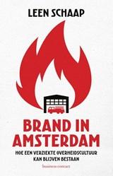 Brand in Amsterdam   Leen Schaap   9789047014928