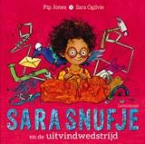 Sara Snufje en de uitvindwedstrijd   Pip Jones   9789047711971