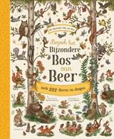 Bezoek het Bijzondere Bos van Beer   Rachel Piercey   9789047712701
