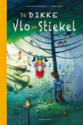 De Dikke Vlo en Stiekel   Pieter Koolwijk  